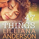 47 Things Audiobook by Lilliana Anderson Narrated by Amy Soakes