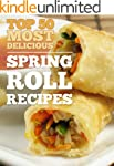 Top 50 Most Delicious Spring Roll Rec...
