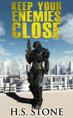Keep Your Enemies Close by H.S. Stone