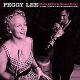 echange, troc Peggy Lee, Shorty Rogers - Black Coffee & Dream Street (1953-1956)