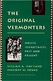 The Original Vermonters: Native Inhabitants, Past and Present