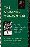 img - for The Original Vermonters: Native Inhabitants, Past and Present book / textbook / text book