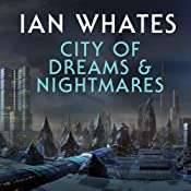 City of Dreams & Nightmare: City of a Hundred Rows, Book 1 | [Ian Whates]