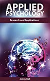 img - for Applied Psychology: Science for the Betterment of Human Function and Society: Applications and Research: applied psychology in human resource management, applied psychology in human book / textbook / text book