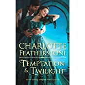 Temptation & Twilight | [Charlotte Featherstone]