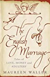 img - for The English Marriage: Tales of Love, Money and Adultery book / textbook / text book