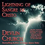 Lightning of Sangre De Cristo | Devlin Church
