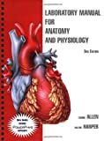 img - for Laboratory Manual for Anatomy and Physiology book / textbook / text book