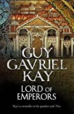 Lord of Emperors (0007342098) by Kay, Guy Gavriel