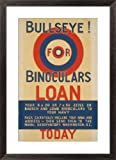 Bullseye! for binoculars loan your 6 x 30 or 7 x 50 Zeiss or Bausch & Lomb binoculars to your Navy .... by Unknown vintage - 29-in x 43-in Giclée Art Print
