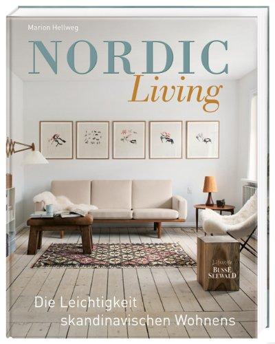 Nordic Living: Die Leichtigkeit skandinavischen Wohnens