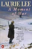 A Moment of War (The Autobiographical Trilogy Book 3)
