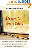 Dream Me Home Safely: Writers on Growing Up in America