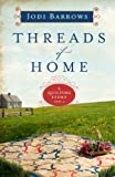 Threads of Home: A Quilting Story (Part 2) (Quilting Stories)