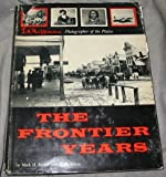 The Frontier Years: L. A. Huffman, Photographer of the Plains