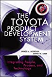 img - for The Toyota Product Development System: Integrating People, Process And Technology book / textbook / text book