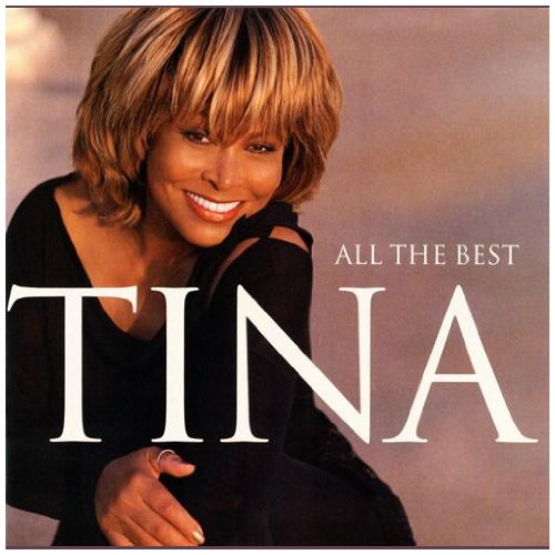 Tina Turner – All The Best (2CD) (2004) [FLAC]