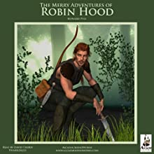 The Merry Adventures of Robin Hood Audiobook by Howard Pyle Narrated by David Thorn
