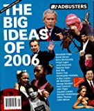 Adbusters Magazine Single Issue Jan/Feb 2006 (Special Year-End Issue: The Big Ideas of 2006, #63 Vol 14 No  1)