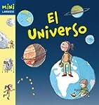 El Universo (Larousse - Infantil / Ju...