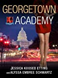 Georgetown Academy, Book Four