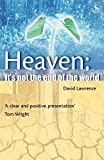 Heaven : Its Not The End Of The World