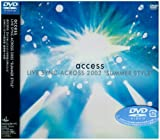 """access LIVE SYNC-ACROSS 2002""""SUMMER STYLE""""LIVE at NIPPON BUDOKAN [DVD]"""