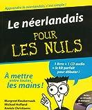 echange, troc Margreet Kwakernaak, Michael Hofland, Annick Christiaens - Le néerlandais pour les Nuls (1CD audio)
