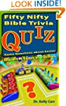 Fifty Nifty Bible Trivia Quiz Game Qu...