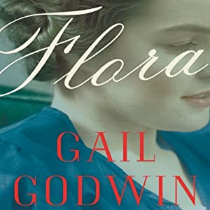 Flora: A Novel | [Gail Godwin]