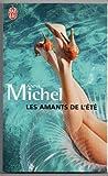 echange, troc Anne Michel - Les amants de l'été