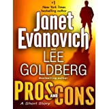 Pros and Cons: A Short Story (Kindle Single) (Fox and O'Hare) ~ Janet Evanovich