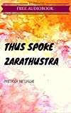 Image of Thus Spoke Zarathustra: By Friedrich Nietzsche : Illustrated