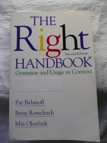 The Right Handbook: Grammar and Usage in Context