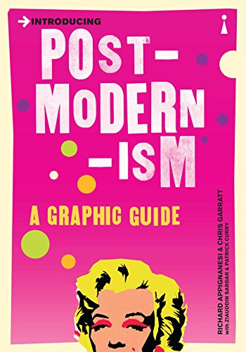 Introducing Postmodernism: A Graphic Guide