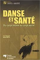 Danse et santé : Du corps intime au corps social