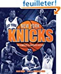 New York Knicks: The Complete Illustr...