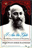 I Am the Gate (Harper colophon books) (0060905735) by Rajneesh, Bhagwan S.
