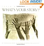 What's Your Story?: An Interactive Gu...