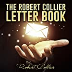 The Robert Collier Letter Book | Robert Collier