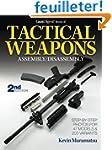 Gun Digest Book of Tactical Weapons A...