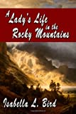 A Ladys Life in the Rocky Mountains