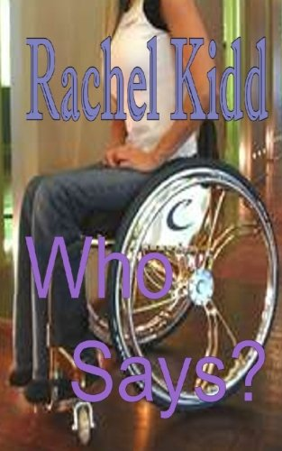Book: Who Says? by Rachel Kidd