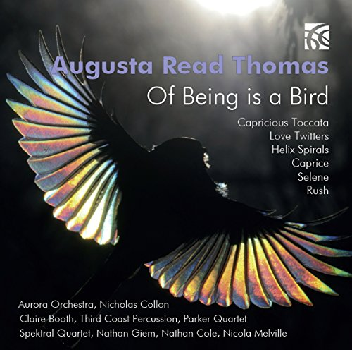 augusta-read-thomas-of-being-is-a-bird