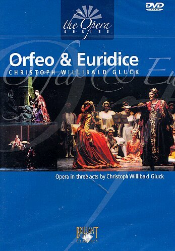 Gluck: Orfeo & Euridice - Orchestra and chorus of the Teatro Di San Carlo [DVD] [2007]