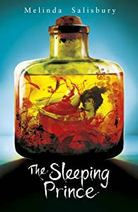 The Sin Eater\'s Daughter, tome 2 : The Sleeping Prince par Melinda Salisbury