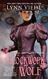 The Clockwork Wolf (Disenchanted & Co.)