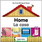My First Bilingual Book - Home - English-Italian