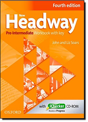 New Headway Pre-Intermediate: Workbook and iChecker With Key 4th Edition (New Headway Fourth Edition)