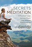 Secrets of Meditation: A Practical Guide to Inner Peace and ...